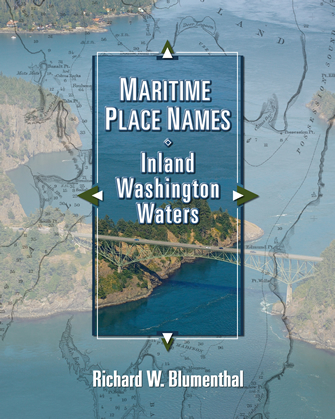 MARITIME PLACE NAMES Inland Washington Waters