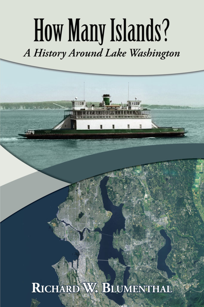 How Many Islands? A History Around Lake Washington